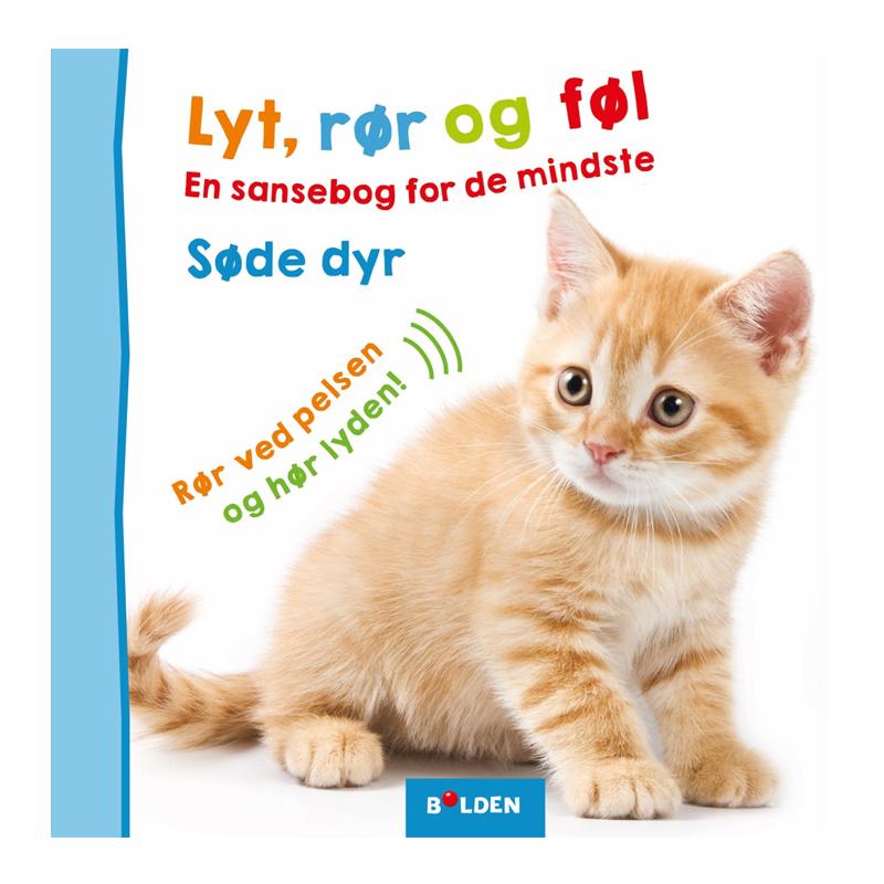 Image of   Lyt, rør og føl, søde dyr