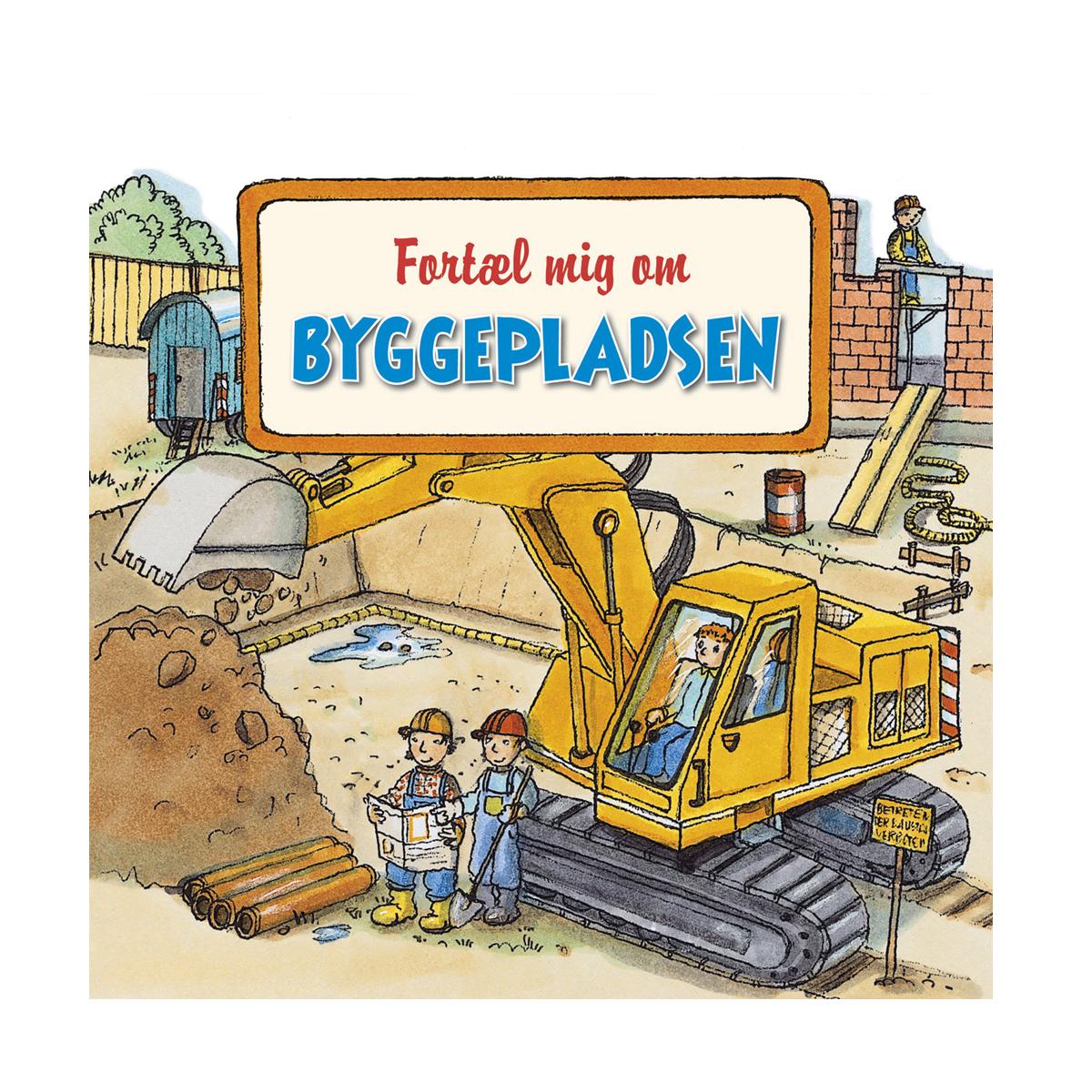 Image of   Fortæl mig om byggepladsen