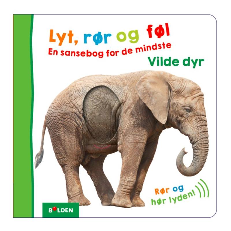 Image of   Lyt, rør og føl En sansebog for de mindste Vilde dyr