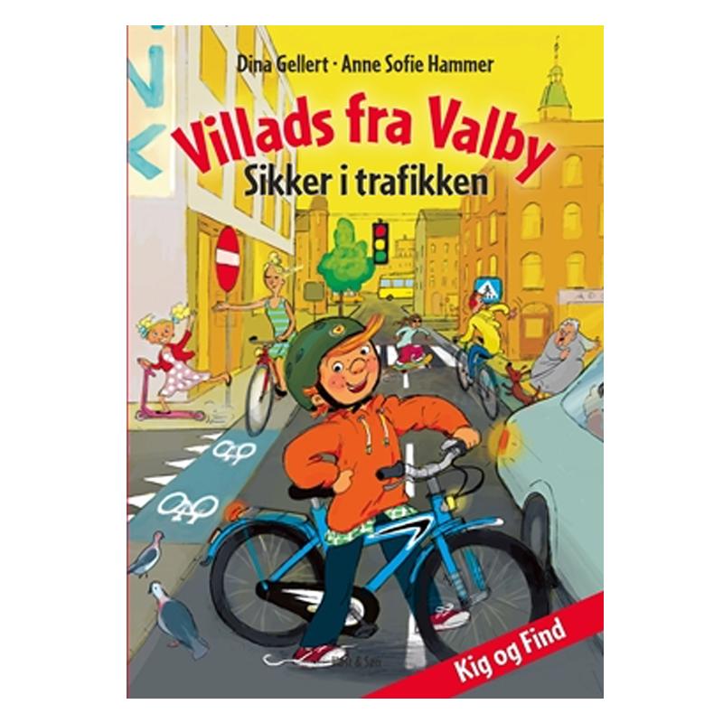 Villads Fra Valby Sikker I Trafikken Høst Og Søn Børneneskarteldk